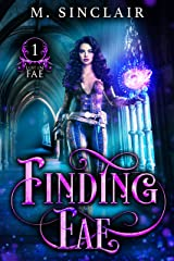 Finding Fae (Lost In Fae Book 1) Kindle Edition