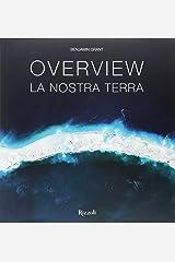 Overview. La nostra terra. Ediz. a colori Hardcover