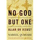 No God but One: Allah or Jesus? (with Bonus Content): A Former Muslim Investigates the Evidence for Islam and Christianity (E