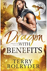 Dragon with Benefits (Forgotten Dragons Book 4) Kindle Edition