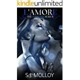 L'amore: The Luminara Series, Book 2. The hottest, emotive, twisted, and gritty erotic thriller series of 2021.