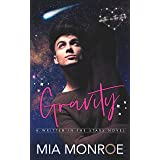 Gravity: A Friends to Lovers MM Romance (Written in the Stars Book 2)