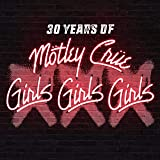 XXX: 30 Years of Girls, Girls,