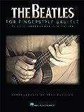 The Beatles for Fingerstyle Ukulele (English Edition)