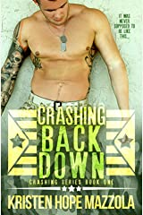 Crashing Back Down: A Military Romance Kindle Edition
