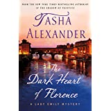 The Dark Heart of Florence: A Lady Emily Mystery (Lady Emily Mysteries Book 15)