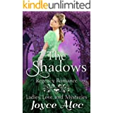 The Shadows: Regency Romance (Ladies, Love, and Mysteries Book 2)