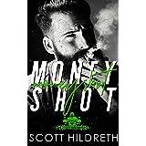 Moneyshot (Money Shot) (Selected Sinners MC Romance Book 6)