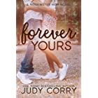 Forever Yours: A First Love/Second Chance Sweet Romance (Ridgewater High Romance)