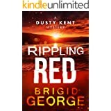 Rippling Red (Dusty Kent Mysteries Book 3) (English Edition)