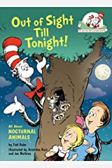 Out of Sight Till Tonight!: All about Nocturnal Animals Hardcover