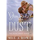 Diamond in the Dust (Elsie Creek Series Book 2)