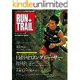 RUN+TRAIL (ラントレイル) Vol.13 2015年 8月号 [雑誌]