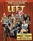 The Last Book on the Left: Stories of Murder and Mayhem from…