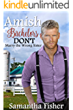 Amish Bachelors DON'T Marry the Wrong Sister: Clean & Wholesome Romance (English Edition)