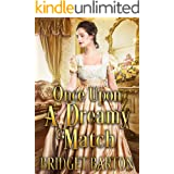 Once Upon a Dreamy Match: A Historical Regency Romance Book