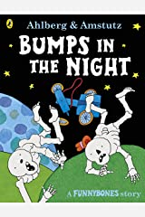 Funnybones: Bumps in the Night Kindle Edition