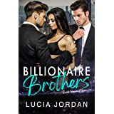 Billionaire Brothers: A Billionaire Romance - Book One and Two