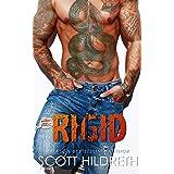 RIGID (Biker MC Romance Book 4)