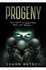 Progeny: The Truth Is Sometimes Best Left Buried... Kindle Edition