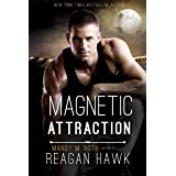 Magnetic Attraction (Cyborg Desires Book 2)