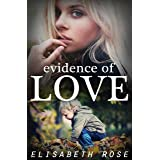 Evidence Of Love
