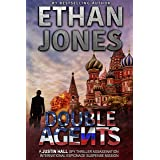 Double Agents: A Justin Hall Spy Thriller: Action, Mystery, International Espionage and Suspense - Book 4