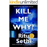 Kill Me Why?: Gray James Detective Murder Mystery and Suspense (Chief Inspector Gray James Detective Murder Mystery Series Bo