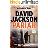 Pariah: A slick edge-of-your-seat crime thriller (The Detective Callum Doyle Series Book 1)