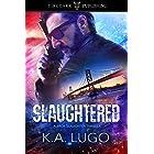 Slaughtered: Jack Slaughter Thrillers: #1