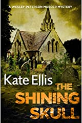 The Shining Skull: Book 11 in the DI Wesley Peterson crime series Kindle Edition