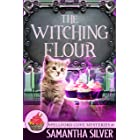 The Witching Flour (Spellford Cove Mystery Book 1)