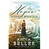 Hope's Highest Mountain (Hearts of Montana Book #1)
