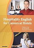 Hospitality English for Careers at Hotels―おもてなしのホテル英語
