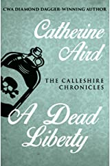 A Dead Liberty (The Calleshire Chronicles Book 12) Kindle Edition