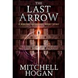 The Last Arrow: A Sorcery Ascendant Short Story