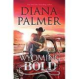 Wyoming Bold (Wyoming Men Book 3)