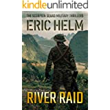 River Raid (The Scorpion Squad Military Thrillers Book 4)