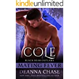 Cole: Black Bear Outlaws #3 (Mating Fever)