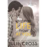 Whatever Life Throws at You (Entangled Teen)