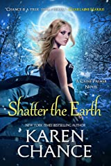 Shatter the Earth (Cassandra Palmer Series Book 10) Kindle Edition
