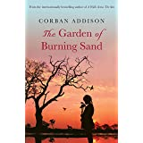 The Garden of Burning Sand: Heartfelt emotional thriller that will hold you spellbound