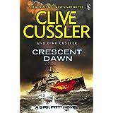 Crescent Dawn: A Dirk Pitt Adventure