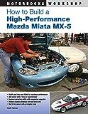 How to Build a High-Performance Mazda Miata MX-5 (Motorbooks…