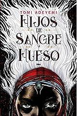 Hijos de sangre y hueso (El legado de Orïsha nº 1) (Spanish Edition) Kindle Edition