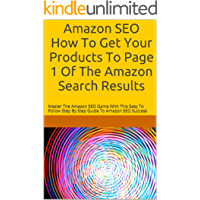 Amazon SEO How To Get Your Products To Page 1 Of The Amazon…
