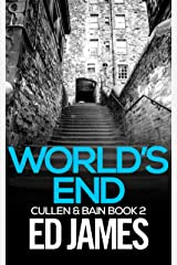 World's End (Cullen and Bain Scottish Crime Thrillers Book 2) Kindle Edition