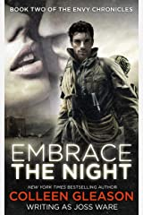 Embrace the Night (The Envy Chronicles Book 2) Kindle Edition
