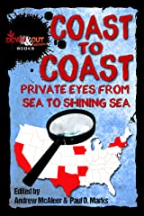 Coast to Coast: Private Eyes from Sea to Shining Sea Kindle Edition