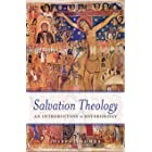 Salvation Theology: An Introduction to Soteriology